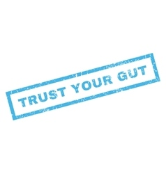 Trust Your Gut Rubber Stamp vector