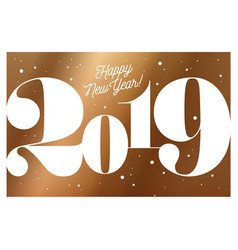 2019 happy new year greeting card with vector image