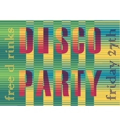 Disco Party Inscription Striped Colorful Letters vector image