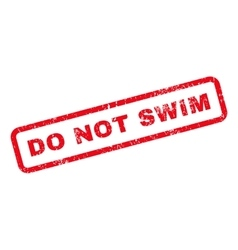 Do Not Swim Text Rubber Stamp vector image vector image