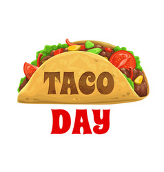 Taco day national mexican celebration holiday vector