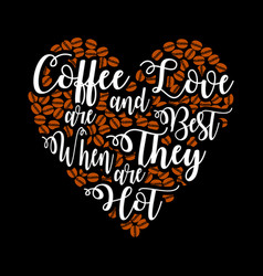 coffee quote and saying best for graphic goods vector image