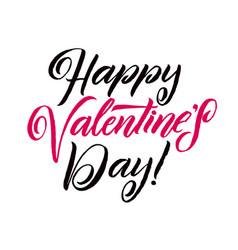 Happy valentines day black lettering white vector