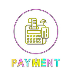 online payment round bright linear icon template vector image