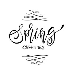 Spring greetings - hand drawn inspiration quote vector