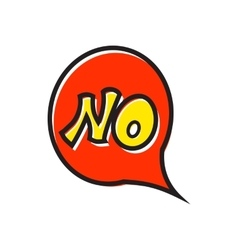 Word no in bubble speech icon flat style vector