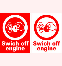 switch off engine sign vector image vector image