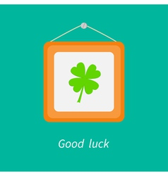 Four leaf clover and picture frame Good luck vector image