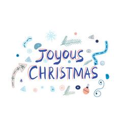 Hand lettering joyous christmas vector