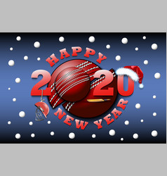 happy new year 2020 and cricket ball vector image