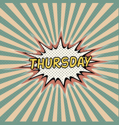 thursday day week comic sound vector image