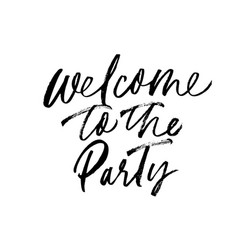Welcome to party phrase vector