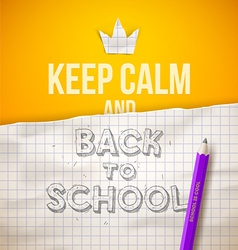 Keep calm and Back to school vector image