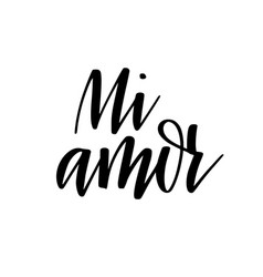 my love in spanish digital calligraphy vector image