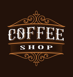 coffee vintage lettering vector image