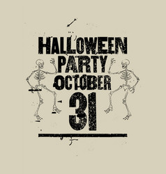 Halloween party typography vintage grunge poster vector