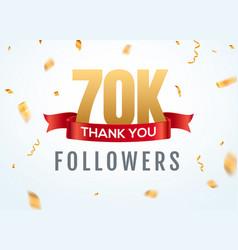 thank you 70000 followers design template social vector image