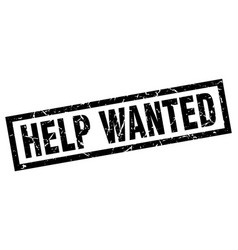 Square grunge black help wanted stamp vector