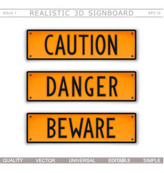 caution danger beware set of warning signs vector image