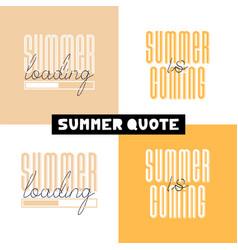 conceptual hand drawn font phrase summer loading vector image