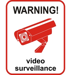 Video surveillance sign CCTV Camera vector