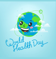 World health day celebration card smiling earth vector
