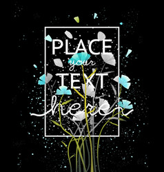 Flowers on dark background poster design vector