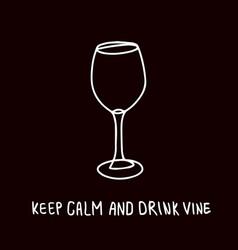 funny vine glass poster design vector image