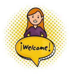 Woman and speech bubble with welcome message vector