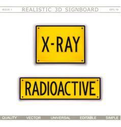 x-ray radioactive warning signs 3d signboard vector image