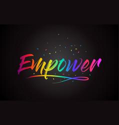 Empower word text with handwritten rainbow vector