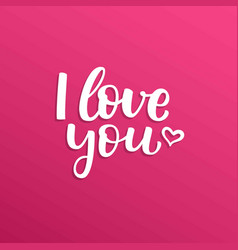 Hand drawn lettering i love you and heart vector