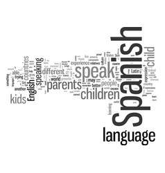 how to get your kids to speak your language vector image
