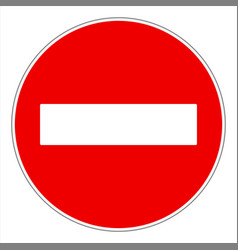 no entry or do not enter traffic sign vector image