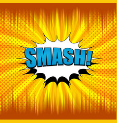comic smash wording concept vector image
