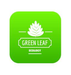eco leaf icon green vector image