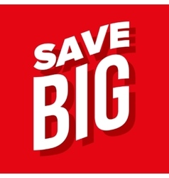 Save Big lettering vector