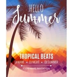 Hello Summer Beach Party Tropic Summer vacation vector image vector image