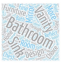 Bathroom Vanities Let Your Powder Room Vanity vector image