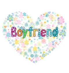 Boyfriend - Greeting card vector image