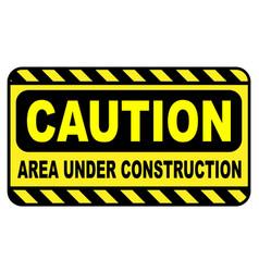 caution area under construction vector image