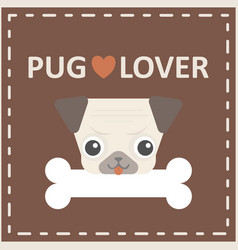 cute happy pug dog head with bone logo on brown vector image