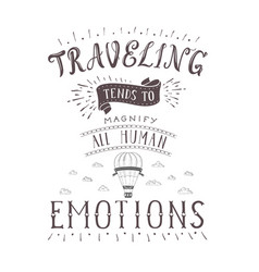 hand-lettering quote travel and hot vector image