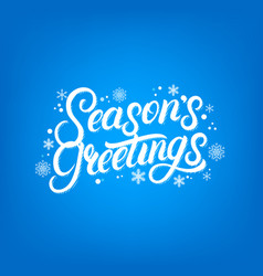 seasons greetings hand written lettering design vector image vector image