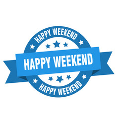 happy weekend ribbon happy weekend round blue vector image