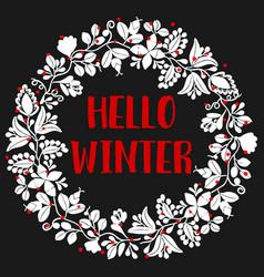 hello winter wreath card on black vector image