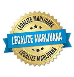 legalize marijuana 3d gold badge with blue ribbon vector image