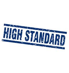 Square grunge blue high standard stamp vector