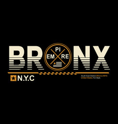 typography design bronx nyc vector image