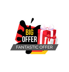big fantastic offer shopping tag with gift boxes vector image